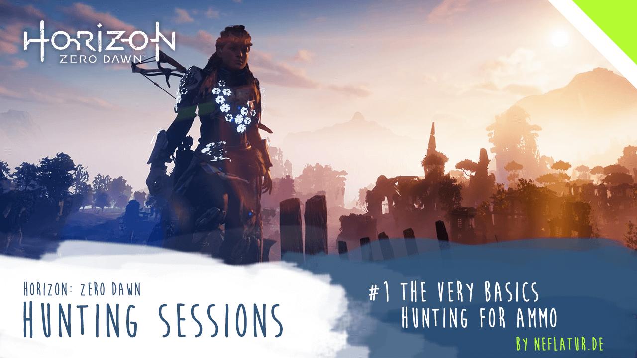 Horizon: Zero Dawn - Huntng Sessions Preview